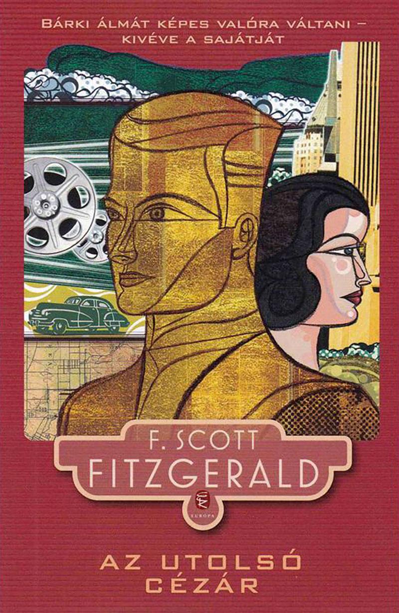 F. Scott Fitzgerald: Az utolsó cézár