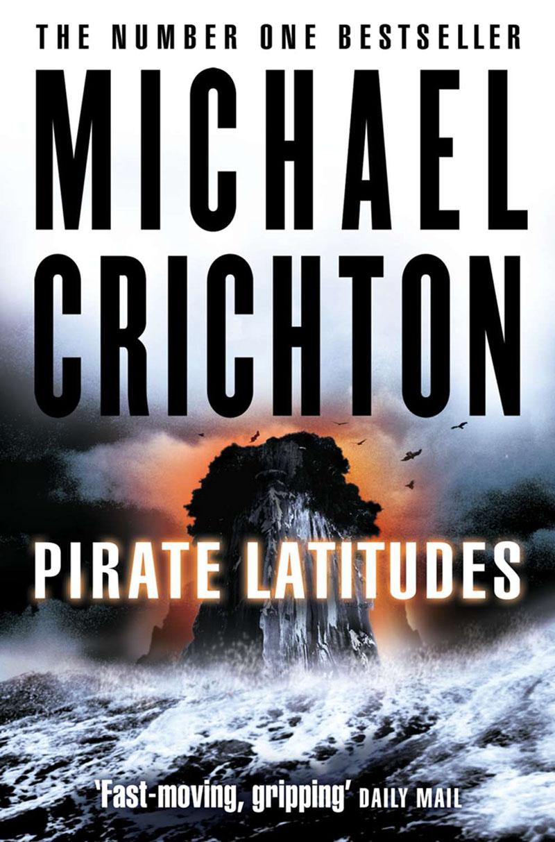 Michael Crichton: Kalózvizeken