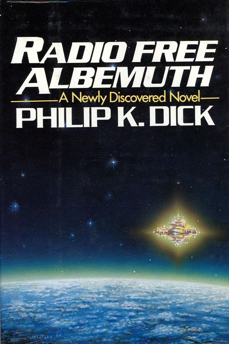 Philip K. Dick: Szabad Albemuth Rádió