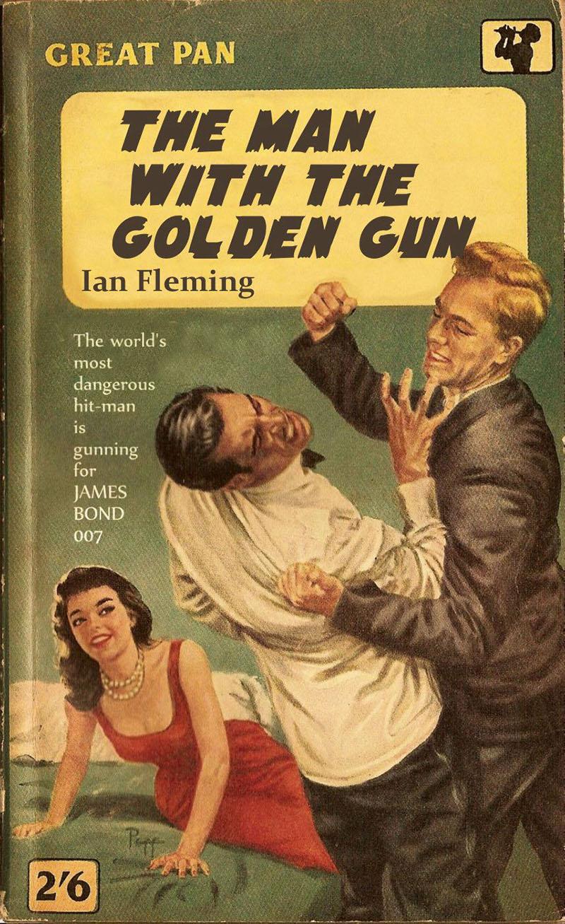 Ian Fleming: Az aranypisztolyos férfi