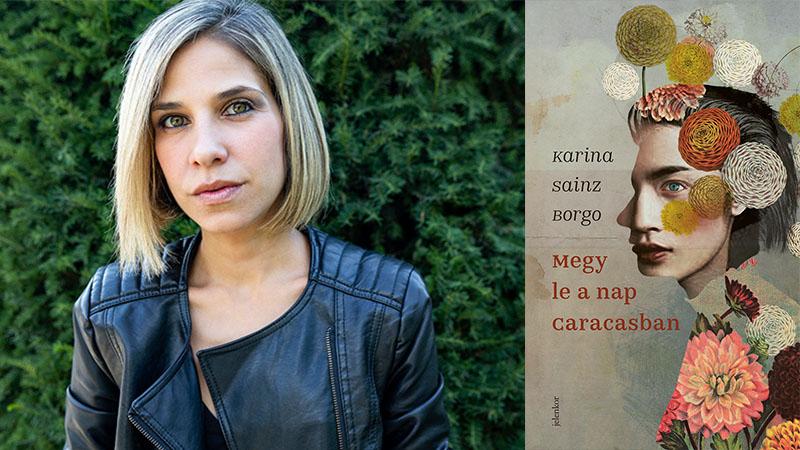 Karina Sainz Borgo: Megy le a nap Caracasban