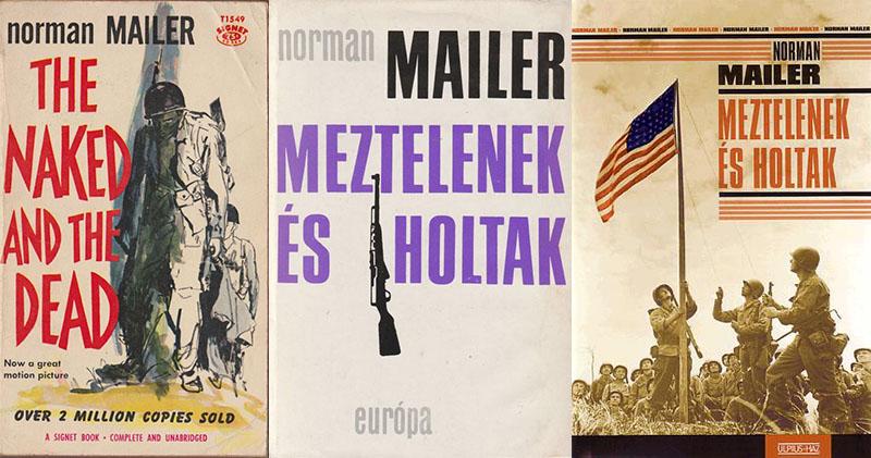 Norman Mailer: Meztelenek és holtak
