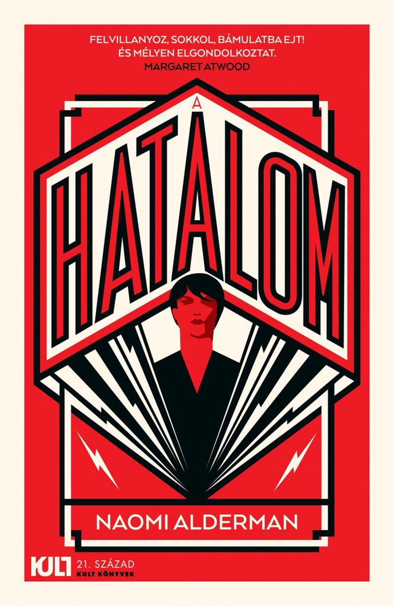 Naomi Alderman: Hatalom