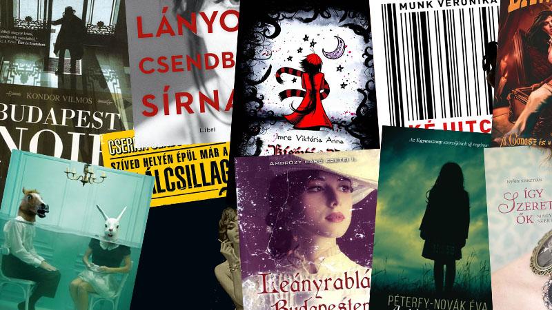 Olvass hazait! – 10 kortárs magyar regény, amelyet kár lenne kiha…