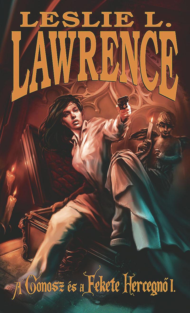 Leslie L. Lawrence: A gonosz és a fekete hercegnő