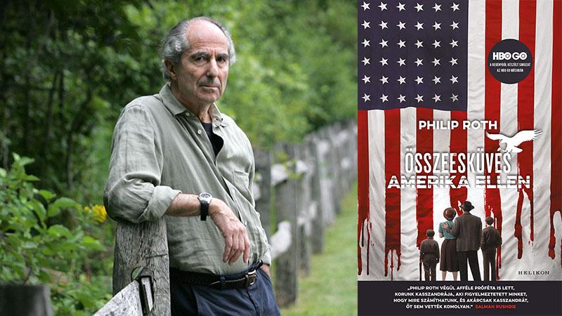 Philip Roth: Összeesküvés Amerika ellen