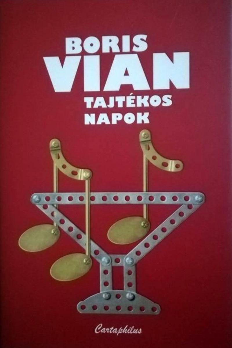 Boris Vian: Tajtékos napok (1947)