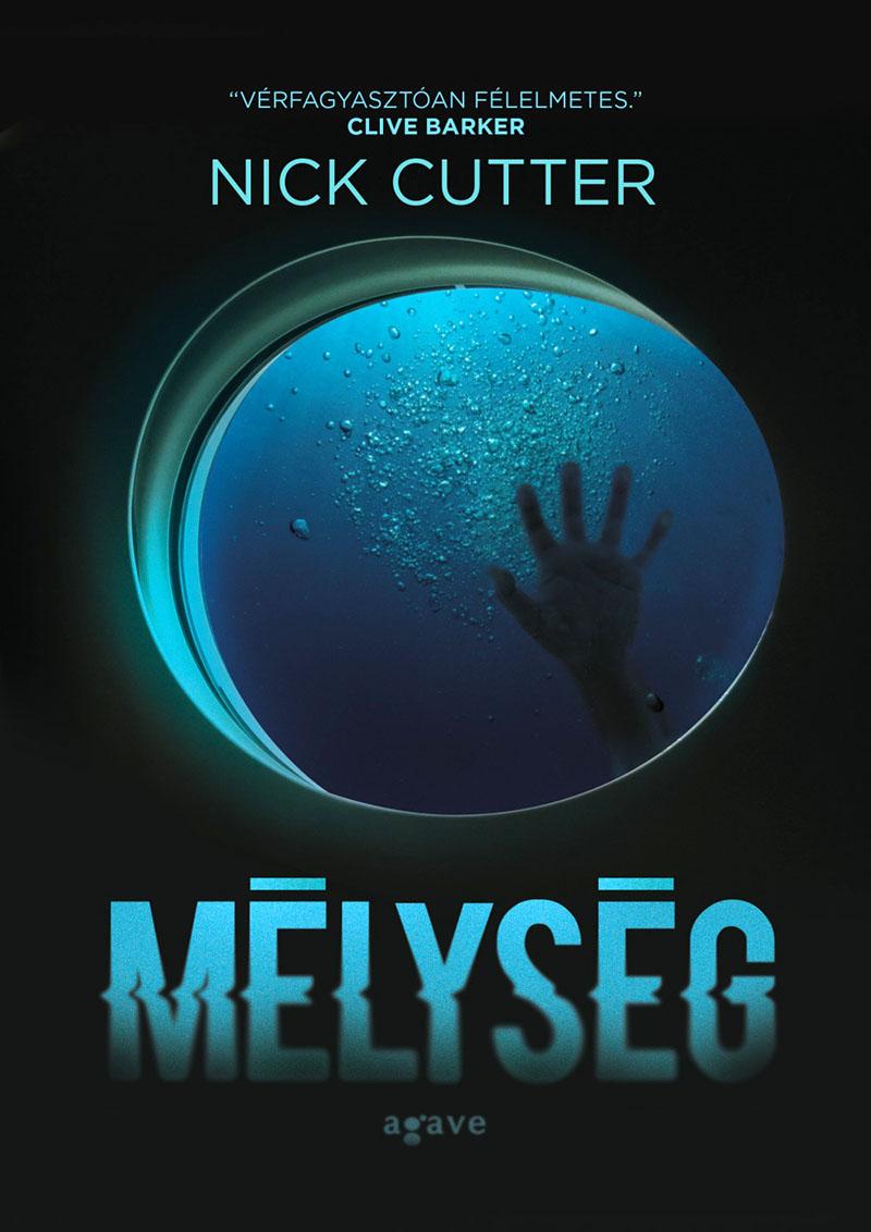 Nick Cutter: Mélység