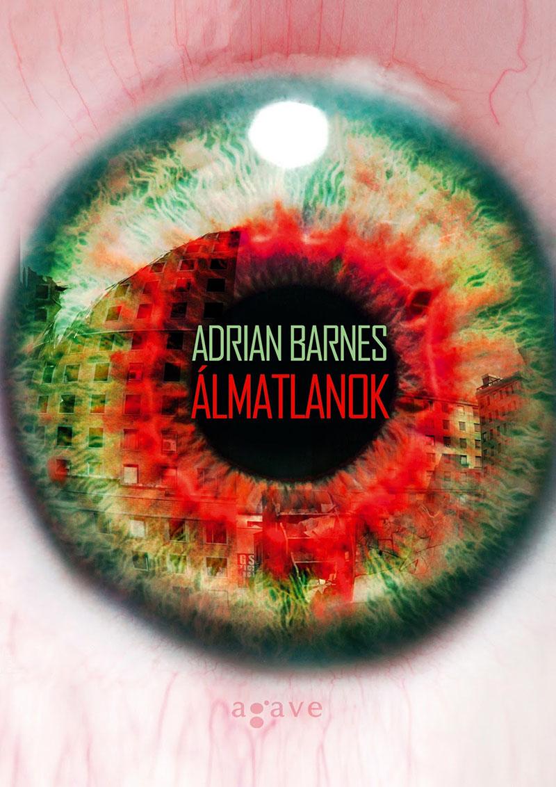 Adrian Barnes: Álmatlanok