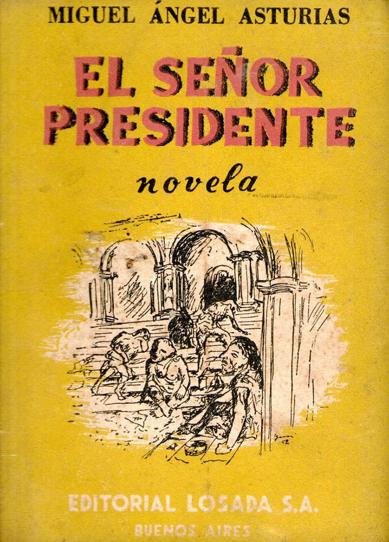 Miguel Ángel Asturias: Elnök úr