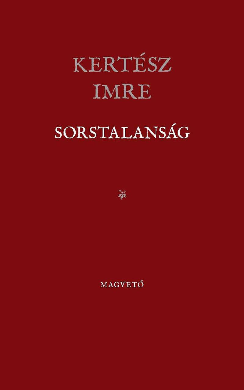 Kertész Imre: Sorstalanság