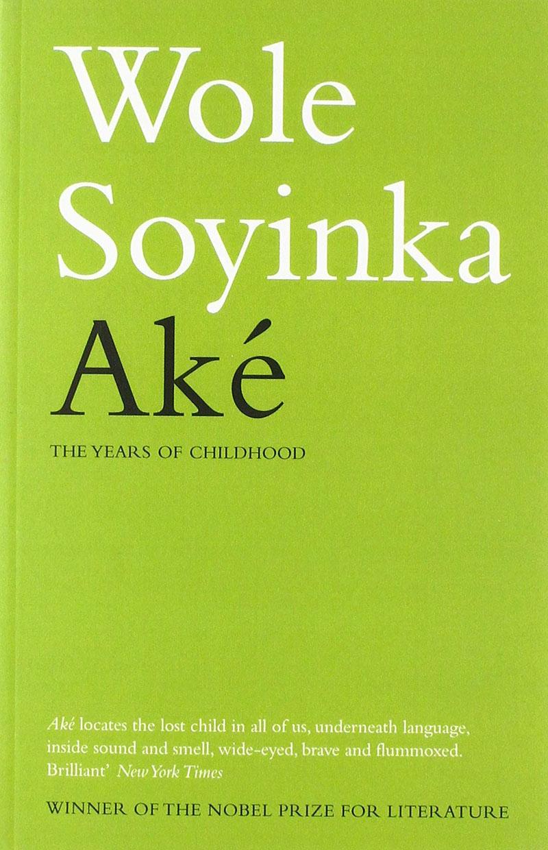 Wole Soyinka: Aké