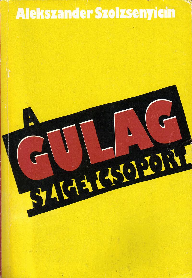 Alexandr Szolzsenyicin: A GULAG-szigetvilág