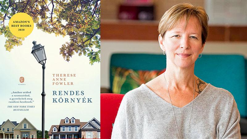Therese Anne Fowler: Rendes környék