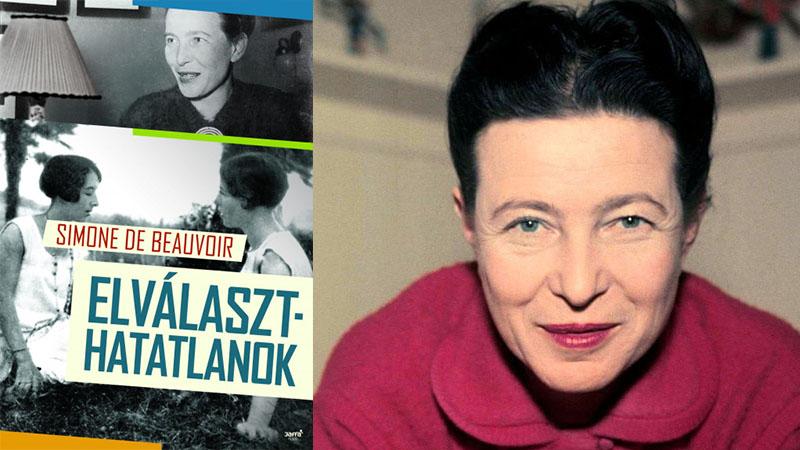 Simone de Beauvoir: Elválaszthatatlanok