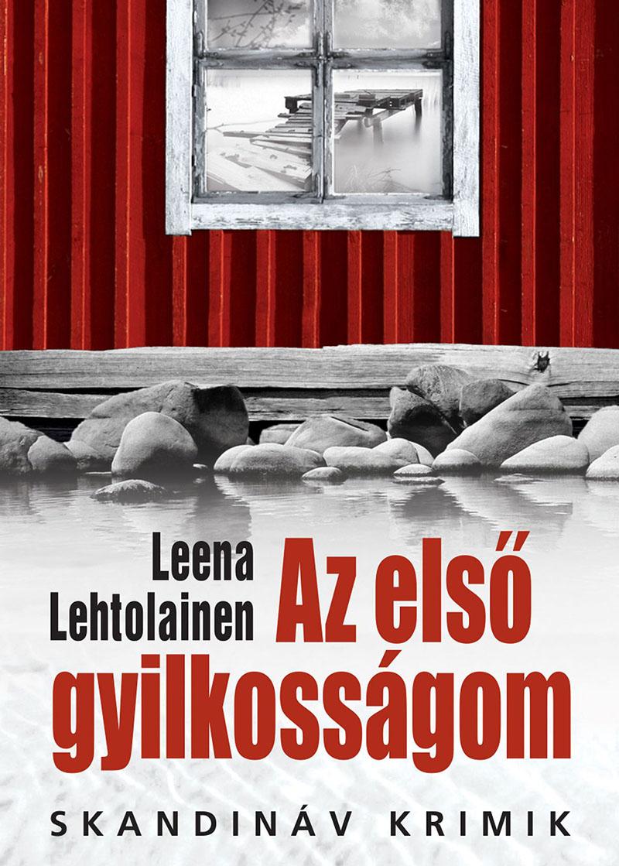 Leena Lehtolainen: Az első gyilkosságom