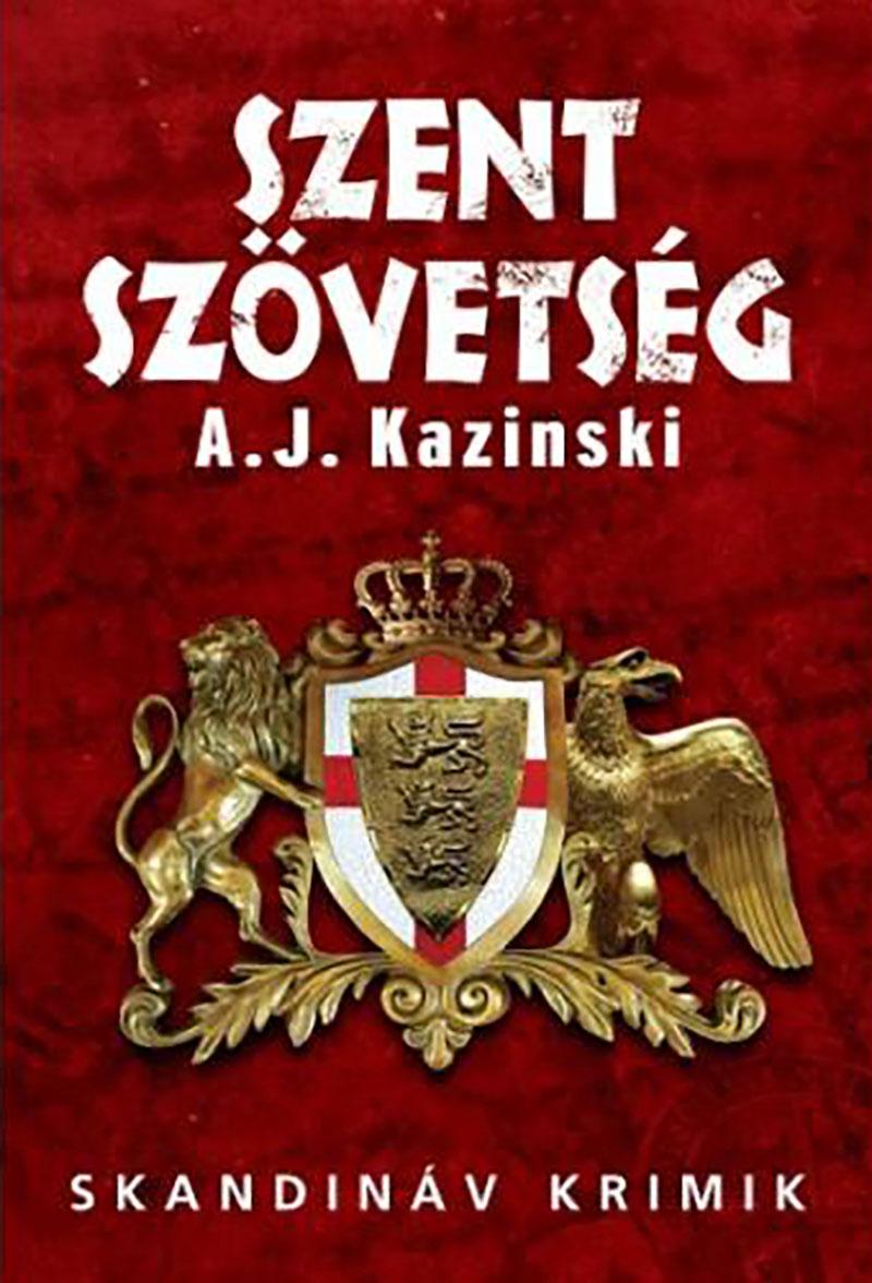 A. J. Kazinski: Szent szövetség
