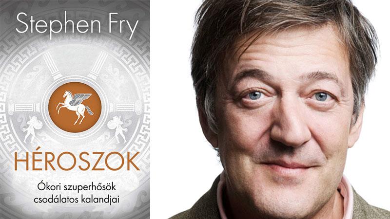 Stephen Fry: Héroszok