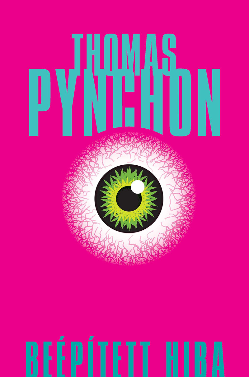 Thomas Pynchon: Beépített hiba