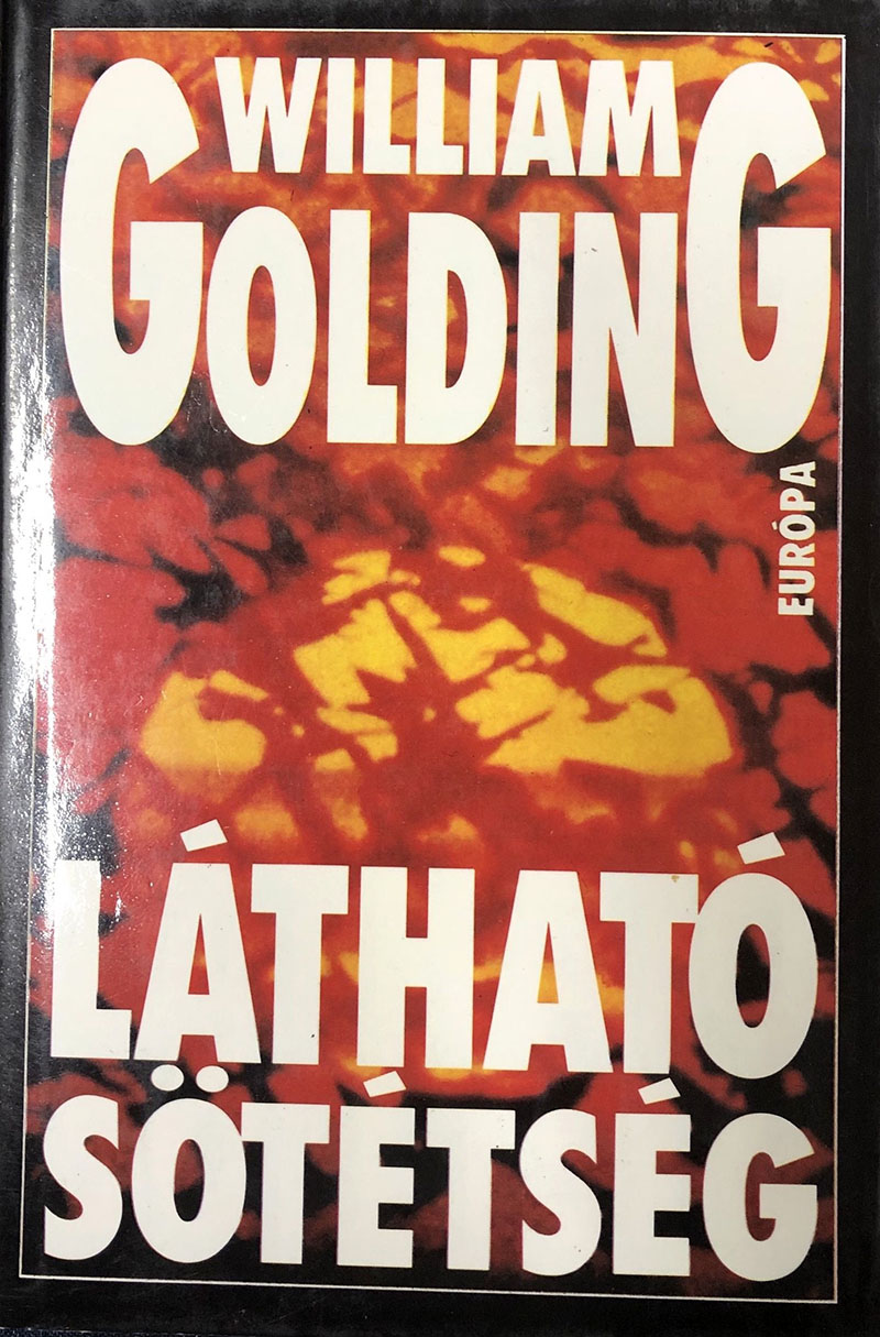 William Golding: Látható sötétség