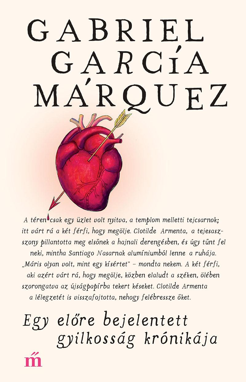 Gabriel García Márquez: Egy előre bejelentett gyilkosság krónikája