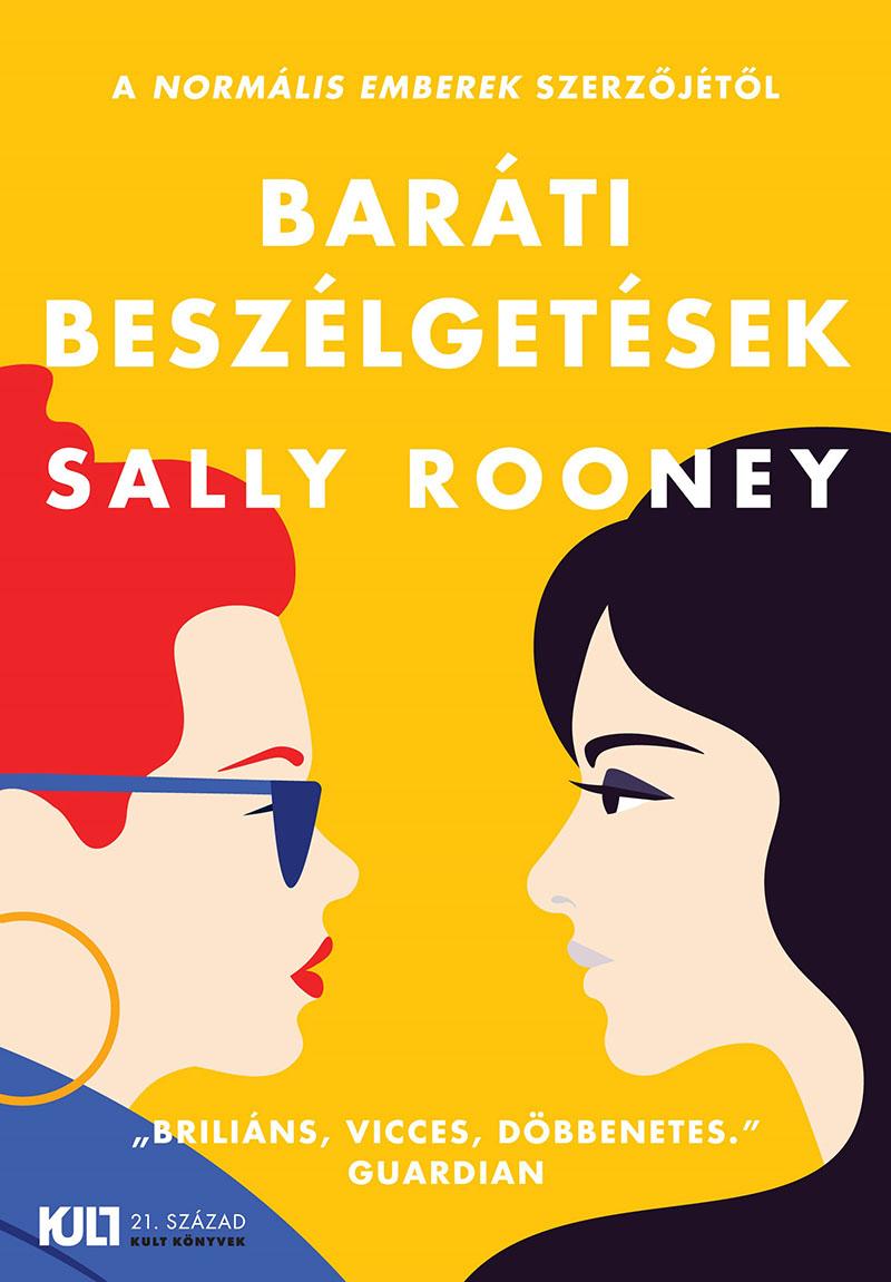 Sally Rooney: Baráti beszélgetések