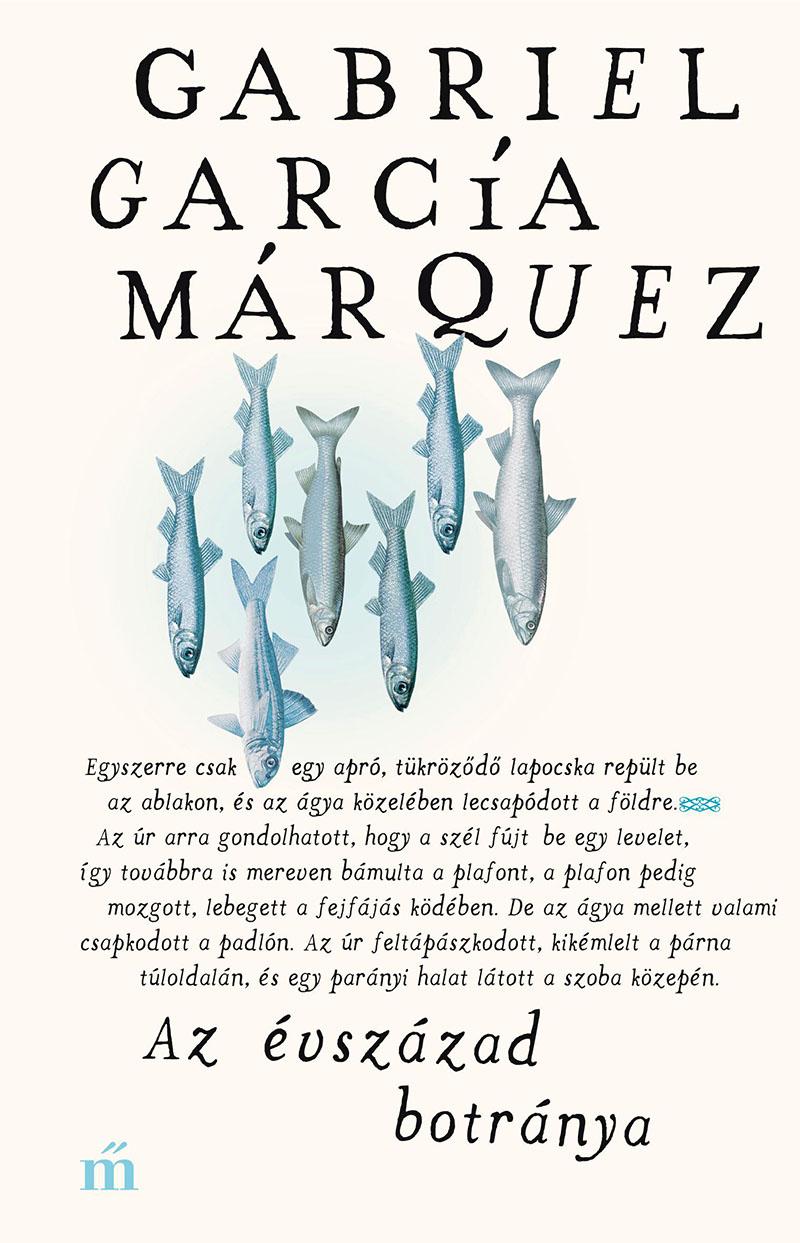 Gabriel García Márquez: Az évszázad botránya