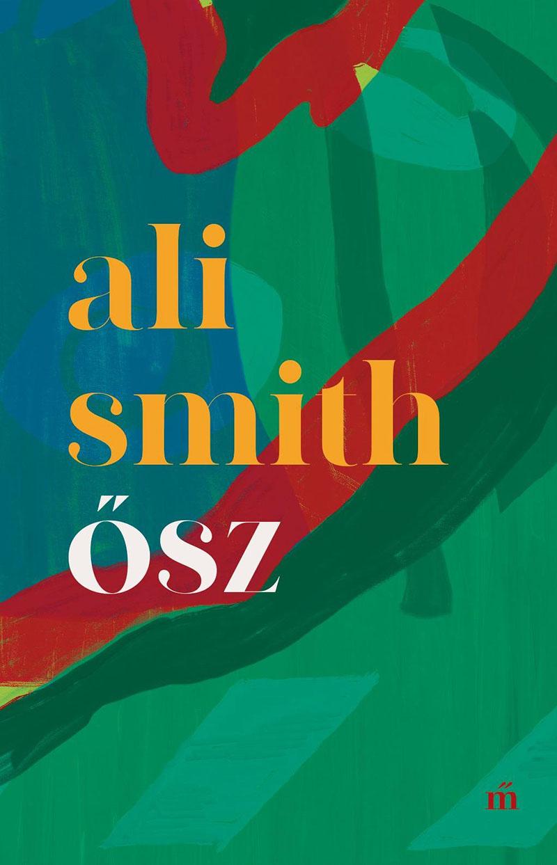 Ali Smith: Ősz