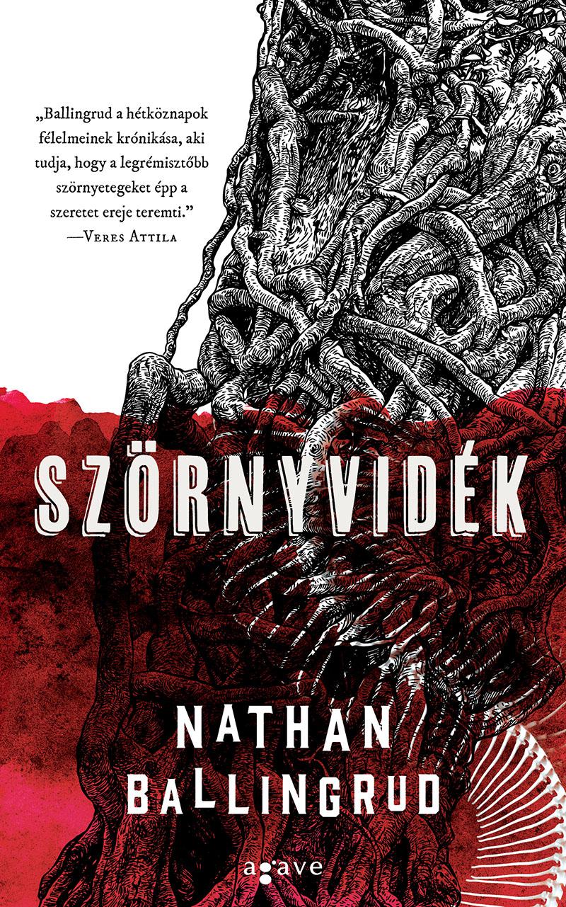 Nathan Ballingrud: Szörnyvidék