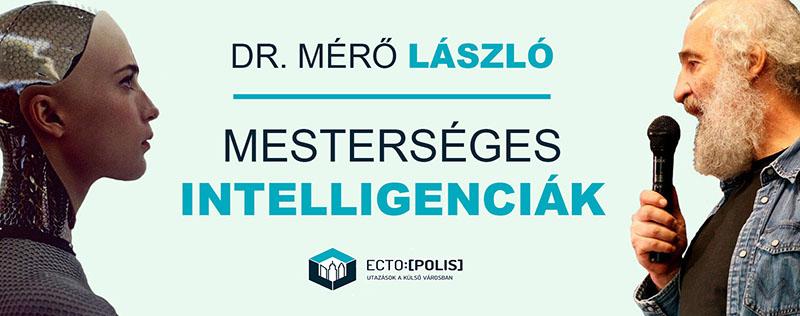 Dr. Mérő László - Mesterséges intelligenciák