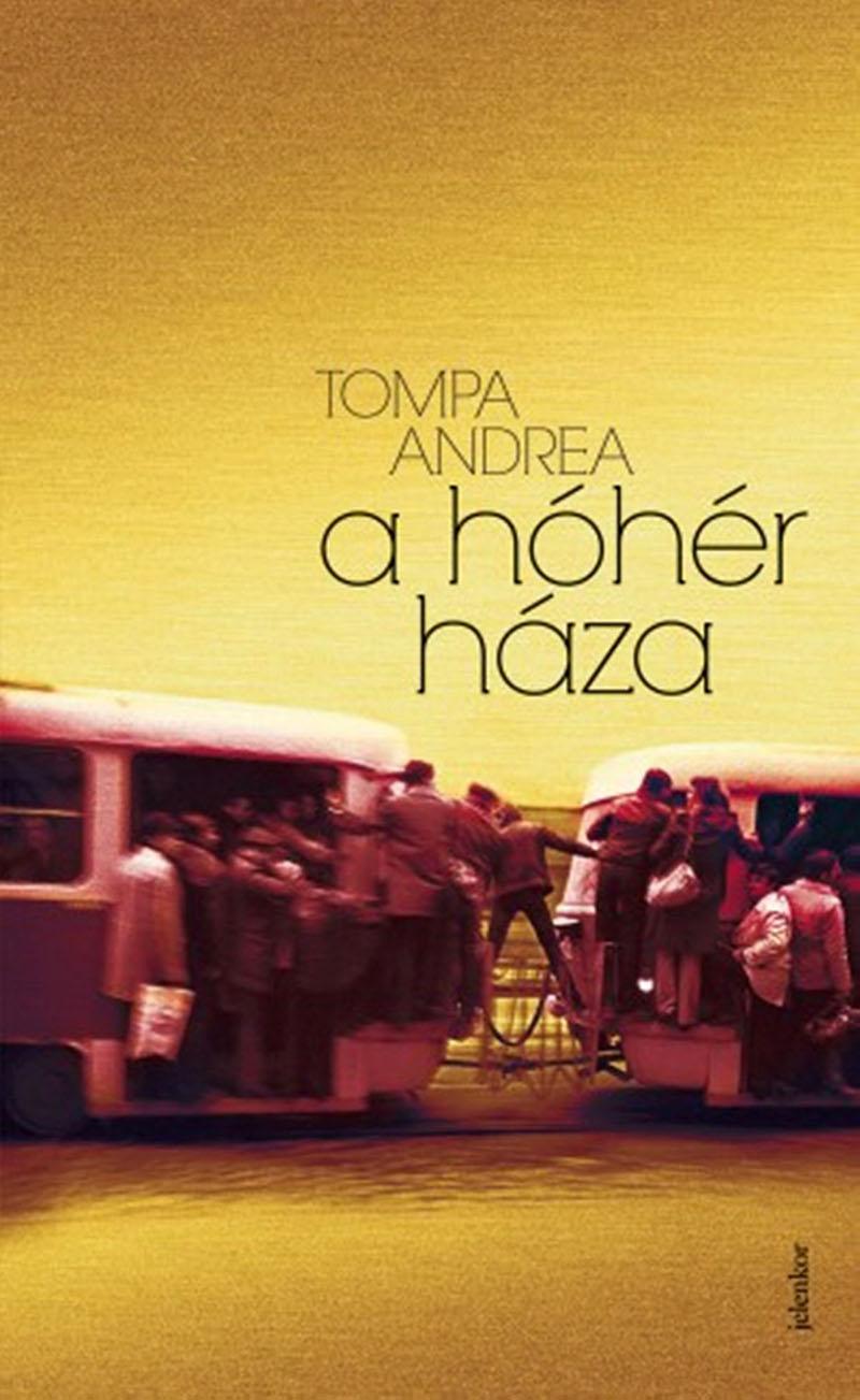 Jegyzetek Tompa Andrea három regényéről