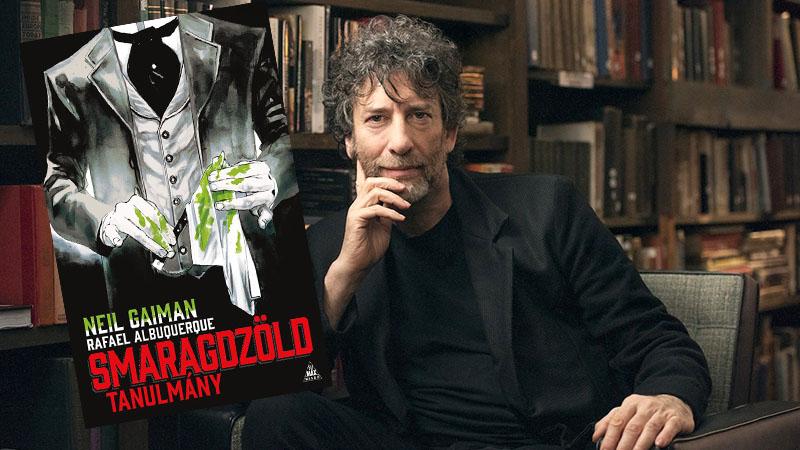 Neil Gaiman és a Smaragdzöld tanulmány