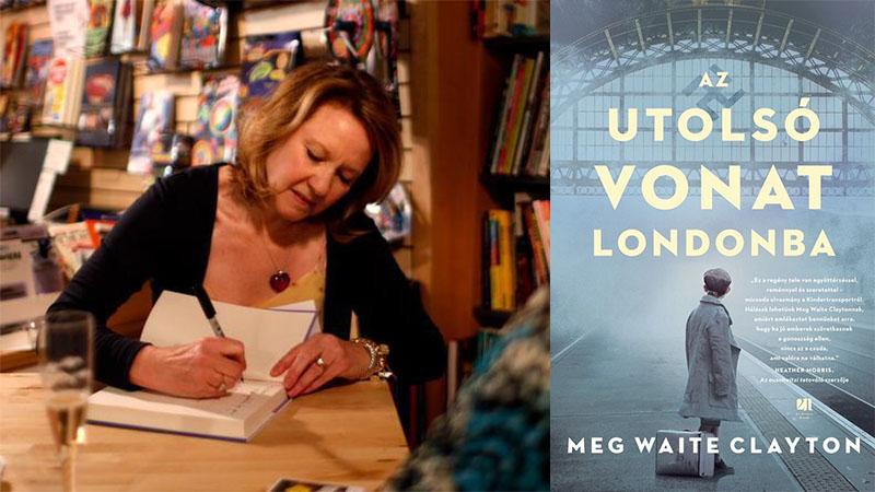 Meg Waite Clayton: Az utolsó vonat Londonba