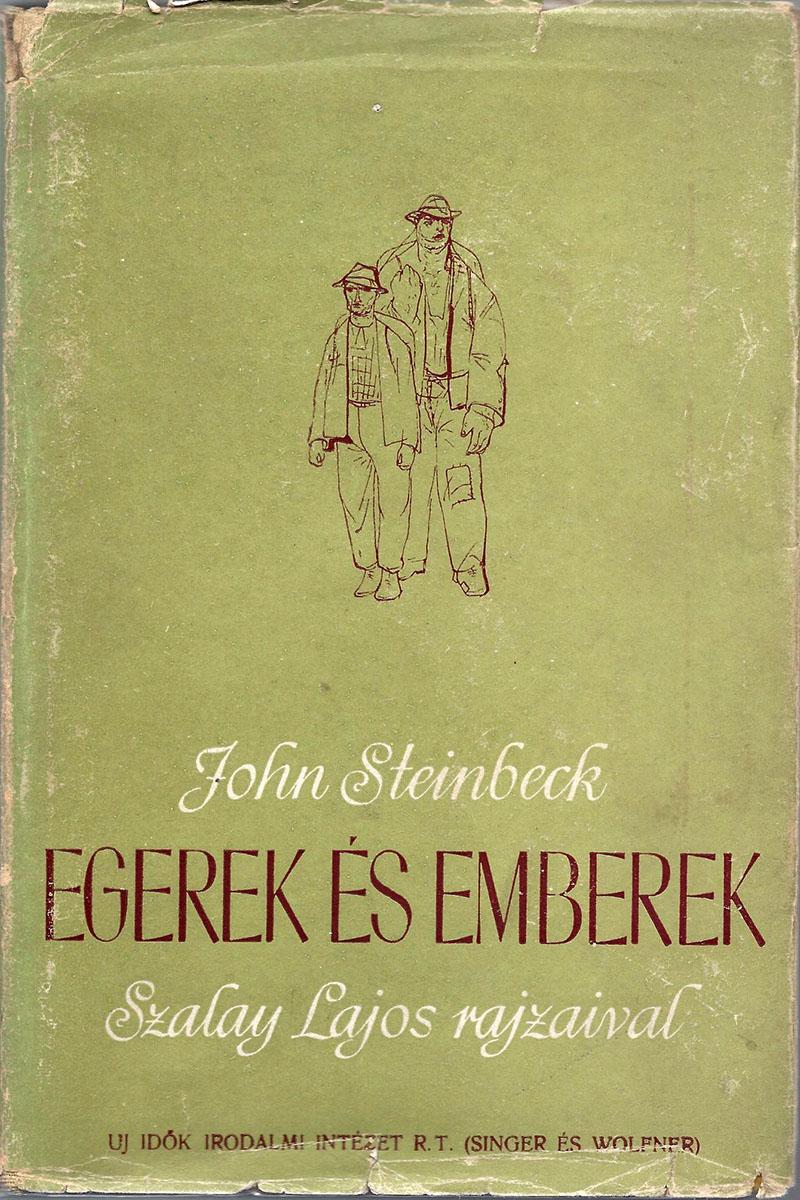 John Steinbeck: Egerek és emberek