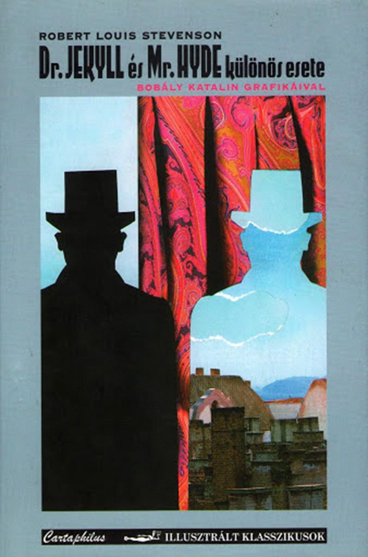 Robert Louis Stevenson: Dr. Jeckyll és Mr. Hyde különös esete