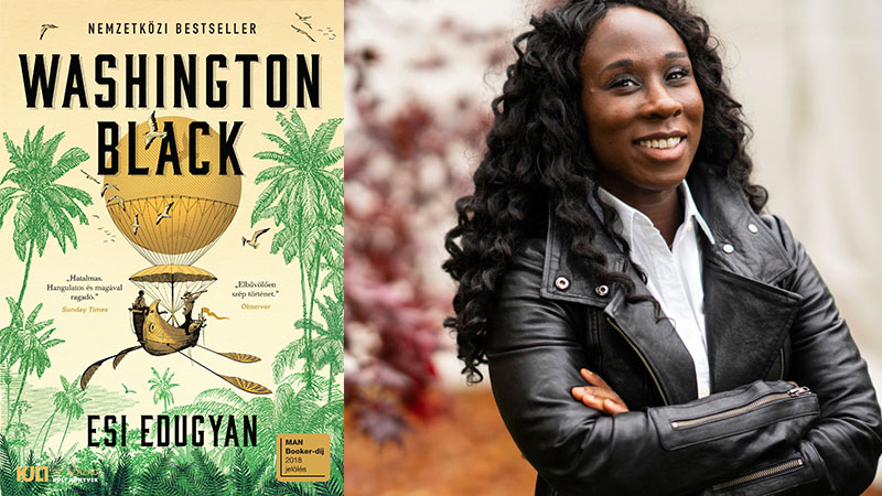 Esi Edugyan: Washington Black