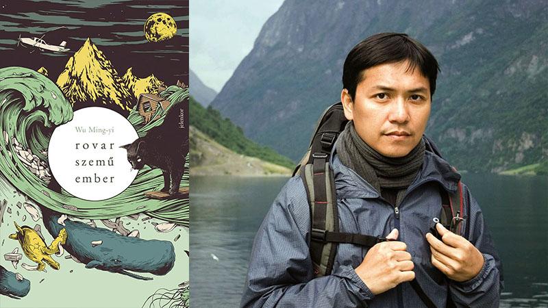Wu Ming-yi: Rovarszemű ember